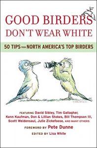 Best Bird Watching Books Good Birders Don't Wear White